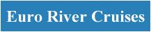 Euro River Cruises